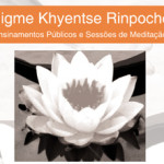 Jigme Khyentse Rinpoche: Public Teachings and Shamata Meditation