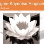 Portugal: Jigme Khyentse Rinpoche will give conferences in Lisbon and Porto