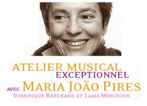 France: Exceptional musical workshop with Maria João Pires, Dominique Bertrand and Lama Mingyour