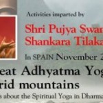Spain: Retreat on Adhyatma Yoga, the Spiritual Yoga with Swami Shankara Tilakananda