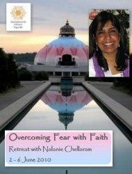 "US: ""Overcoming Fear with Faith""- Retreat with Nalanie Chellaram at Satchidananda Áshram - Yogaville"