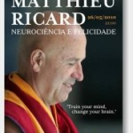"Portugal: Matthieu Ricard Gives a Conference in Lisbon – ""Neuroscience and Happiness"""