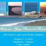 Greece: Autumn Yoga Renewal Retreat with David Lurey and Mirjam Wagner in YogaRocks – Triopetra