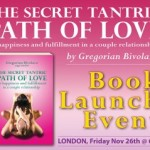 "UK: The Launch of ""The Secret Tantric Path of Love"" a Book by Gregorian Bivolaru, in London"