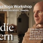 Sweden: Eddie Stern Ashtanga Yoga Workshop in Stockholm for the First Time