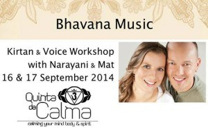 Portugal: Kírtan & Voice Workshop with Narayani & Mat in Quinta da Calma