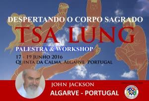 Portugal: Awakening the Sacred Body with John Jackson (USA) – Learn Tsa Lung – a Tibetan Yoga Technique