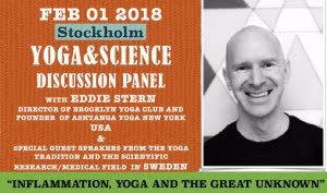 Sweden: Yoga & Science Discussion Panel – with Eddie Stern from USA and Special Guests – Stockholm