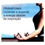 Portugal: Palestra sobre PRÁNÁYÁMA – Controlar e expandir a energia através da respiração