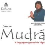 Portugal: Curso de Mudrá – A Linguagem Gestual do Yôga