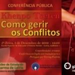 """Portugal: Conferência """"Como gerir os conflitos"""" por Khenpo Tseten"""