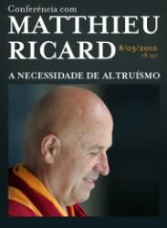 Portugal: Conferência de Matthieu Ricard no Porto - A Necessidade de Altruísmo