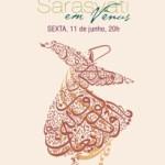 """Brasil: """"Sarasvatí em Vénus"""" – Desvelando o Sufismo, Danças Derviches, Comida Árabe e Música na Tradição Sufi"""