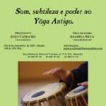 """Portugal: Curso de Mantra """"Som, Subtileza e Poder no Yôga Antigo"""" por João Camacho"""