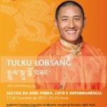 """Portugal: Conferência """"Gestão da Dor – Perda, Luto e Impermanência"""" Com Ricardo Laurini, Tulku Lobsang Rinpoche e Tsering Paldrön"""