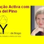 Portugal: Meditação Activa com Helena del Pino no Centro de Yoga de Braga
