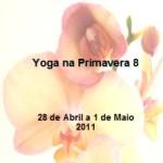 """Portugal: """"Yoga na Primavera 8"""" em Avessadas – Marco de Canaveses"""