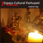 Portugal: 1º Aniversário do Espaço Cultural Pashupati no Montijo