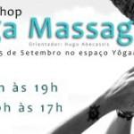 Portugal: Workshop de Yoga Massage I e II no Espaço YôgaMaia com Hugo Abecassis
