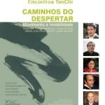 Portugal: Encontro TenChi Internacional 2011 – Caminhos do Despertar… Sufismo, Budo, Dança Indiana e Budismo Incluindo o Zen
