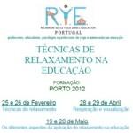 """Portugal: Ciclo de Estudos RYE """"Técnicas de Relaxamento na Educação"""""""