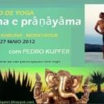 Portugal: Retiro de Yoga – Ásana e Pránáyáma – Com Pedro Kupfer no Centro Karuna no Algarve