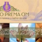 Brasil: Curso de Formaçao Em Terapeuta Áyurveda 2012 pelo Centro Prema OM