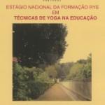 Portugal: Estágio RYE – Tesouros das Técnicas de YOGA na EDUCAÇÃO