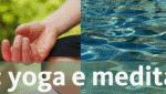 Portugal: Retiro Intensivo de Verão de Yoga e Meditação em Castelo Branco