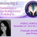 """Portugal: Workshop """"Os Fundamentos da Ciência de Cura Brennan"""" Com Anne Hoye em Lisboa"""