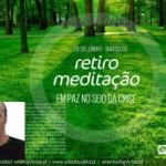Portugal: Estar em Paz no Seio da Crise – Retiro de Meditação com Paulo Borges