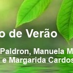 Portugal: Retiro de Verão – Ensinamento Budista, Yoga e Escrita Criativa – Com Tsering Paldron, Manuela Margaride, João Sá e Margarida Cardoso