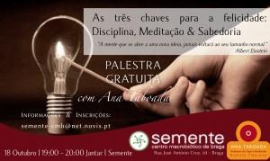 Portugal: As três chaves para a Felicidade: Disciplina, Meditação & Sabedoria – Palestra com Ana Taboada