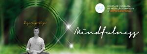 Portugal: RETIRO DE MEDITAÇÃO MINDFULNESS na Perspetiva Contemporânea em Barcelos
