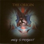 Portugal: Conheça o Novo Projecto Musical MEG's PROJECT e o Disco THE ORIGIN