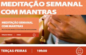Portugal: Meditação semanal com Mantras pela Paz no Mundo e por Seres em dificuldades