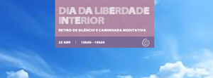 Portugal: Dia da Liberdade Interior – Retiro de Silêncio e Caminhada Meditativa