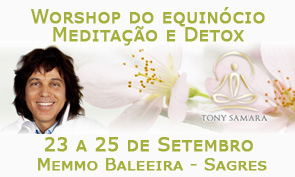 Portugal: Workshop do Equinócio – Meditação e Detox – com Tony Samara