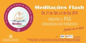 Portugal: 12 Meditações Flash – do Dia Internacional da Paz – 21 Setembro – ao Dia da Não Violência – 2 Outubro – Brahma Kumaris, 2016