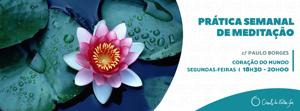 Portugal: Prática Semanal de Meditação – 2ª feira – 18:30 – 20:00