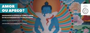 Portugal: Amor ou Apego? Retiro de Estudo e Prática Meditativa – com Paulo Borges e Daniela Velho – Barcelos