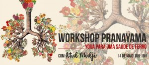 Portugal: Workshop sobre Pránáyáma com Atul Mulji