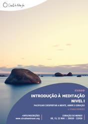 Portugal: Curso de Introdução à Meditação – Nível I – Pacificar e Despertar a Mente, Abrir o Coração