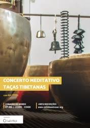 Portugal: CONCERTO MEDITATIVO DE TAÇAS TIBETANAS com Rui Louro