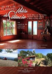 Portugal: Retiro de Silêncio com Marco Peralta, Isabel Rodrigues e Maria Barata –  22-23-24 Setembro –  Centro de Retiros Karuna