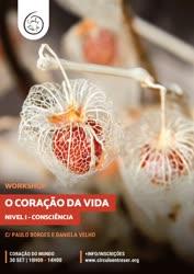 Portugal: Workshop O Coração da Vida – Nível I – Consciência – com Paulo Borges e Daniela Velho