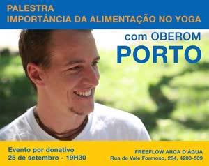 Portugal: OBEROM no Porto – Palestra sobre a Importância da Alimentação no Yoga