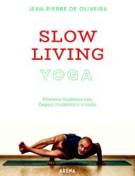 Portugal: Yoga Slow Living – Novo Livro de Jean-Pierre de Oliveira.  Já à Venda !