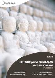 Portugal: Curso de Introdução à Meditação – Nível II – Bondade – com Paulo Borges
