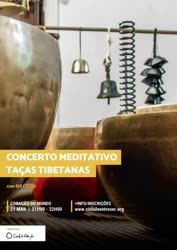 Portugal: Concerto Meditativo de Taças Tibetanas – com Rui Louro
